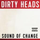 Dirty Heads - My Sweet Summer