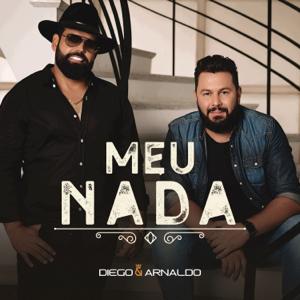 Diego & Arnaldo - Meu Nada (Ao Vivo)