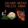 Salaam Neeku Police Anna Single