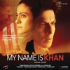 My Name Is Khan Original Motion Picture Soundtrack