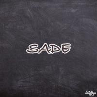 Starboy - Sade (feat. Wizkid & Legendury Beatz) - Single