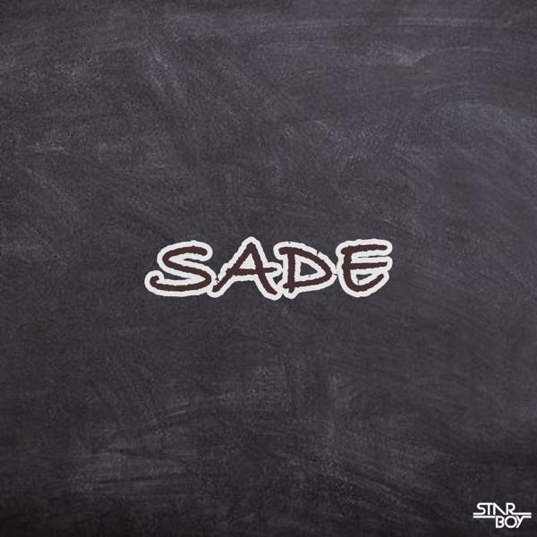 Sade (feat. Wizkid & Legendury Beatz) - Single