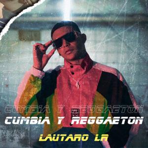 Lautaro LR - Cumbia y Reggaeton