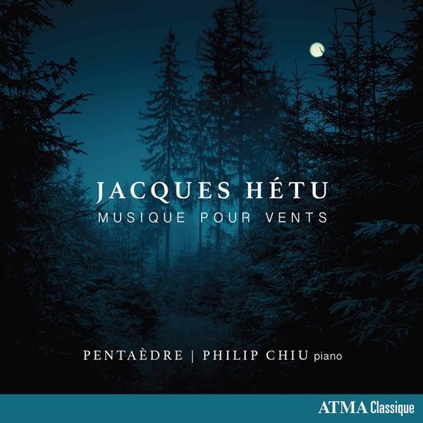 Jacques Hétu– Musique pour vents
