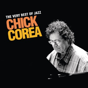 The Very Best of Jazz: Chick Corea