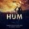 The Hum - Dimitri Vegas & Like Mike & Ummet Ozcan lyrics