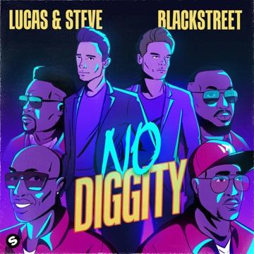 Lucas & Steve & Blackstreet – No Diggity – Single