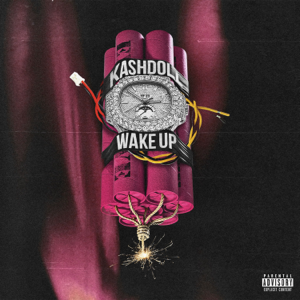 Kash Doll - Wake Up