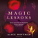 Alice Hoffman - Magic Lessons (Unabridged)