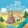 Charles Perrault, Hans Christian Andersen & FrГЁres Grimm - Les 20 plus beaux contes pour enfants artwork