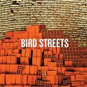Bird Streets - Betting On The Sun