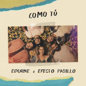 Edurne & Efecto Pasillo - Como Tú
