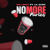 No More Parties (Remix) [feat. Lil Durk] - Coi Leray Cover Art