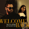 Welcome Back feat Alessia Cara - Ali Gatie mp3