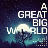 Say Something A Great Big World & Christina Aguilera - A Great Big World & Christina Aguilera