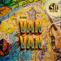 Juan Formell y Los Van Van - Mi Songo (Edición 50 Aniversario) artwork