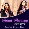 Mehal Munarey Nooran Sisters Live Single