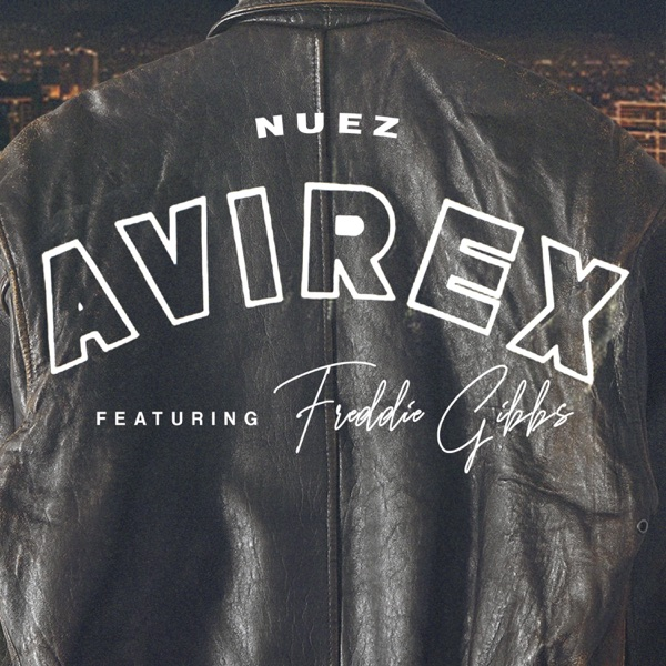 Avirex (feat. Freddie Gibbs) - Single