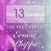 Ernest Phipps - Do, Lord, Remember Me