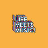 Life Meets Music