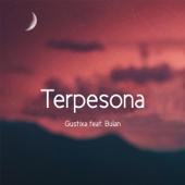 Terpesona (feat. Bulan) - Gustixa