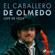 Lope De Vega - El caballero de Olmedo