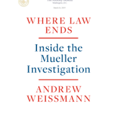 Where Law Ends: Inside the Mueller Investigation (Unabridged) - Andrew Weissmann Cover Art