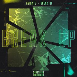 Avigate - Break Up