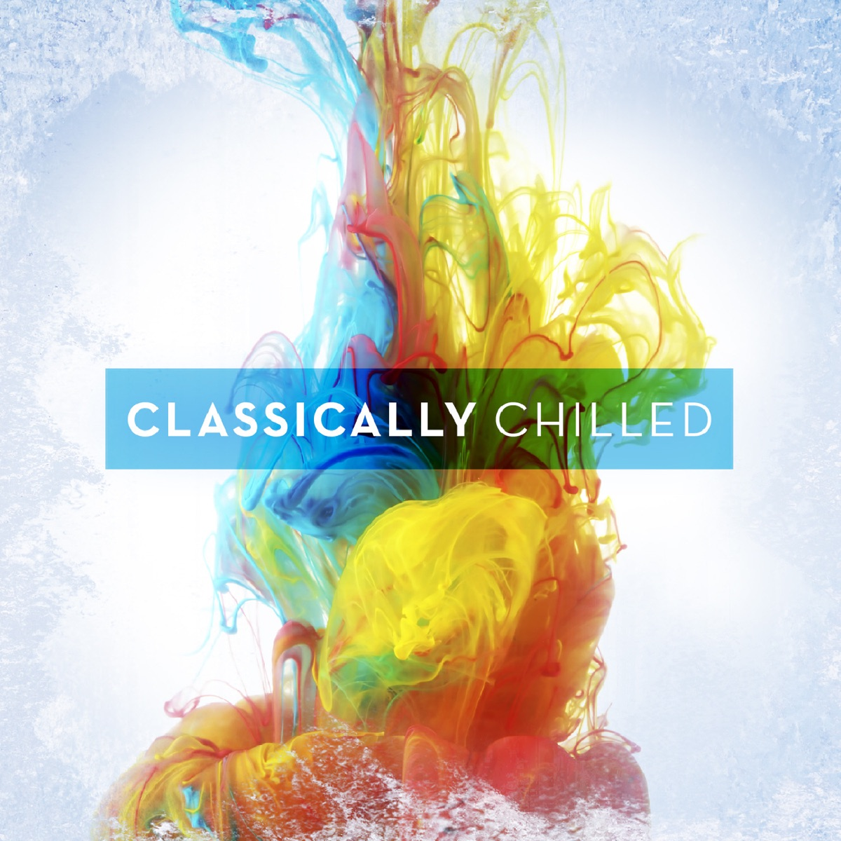 Classically Chilled Various Artists CD cover