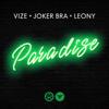 VIZE, Joker Bra & Leony - Paradise Grafik