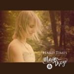 Marija Droze - Hard Times