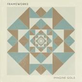 Frameworks - Sand & Stone
