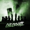 Checkmate feat Dave East Jim Jones Single