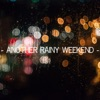 Another Rainy Weekend EP