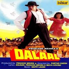 Dalaal (Original Motion Picture Soundtrack)