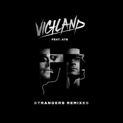 Strangers (feat. A7S) [Remixes] - Single MP3 Download