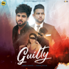 Guilty feat Karan Aujla - Inder Chahal mp3