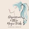 Sabrina Benaim - Depression & Other Magic Tricks (Unabridged)  artwork