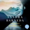 Un océano para llegar a ti: Finalista Premio Planeta 2020  (Unabridged) - Sandra Barneda