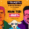 Main Teri Mary feat Priya Mallick Single