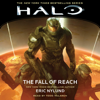 Eric Nylund - HALO: The Fall of Reach (Unabridged)  artwork