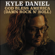 God Bless America (Damn Rock n' roll) - Kyle Daniel