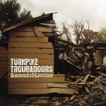 Turnpike Troubadours - Down on Washington