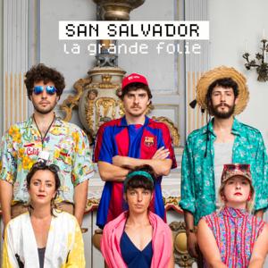San Salvador - La Grande Folie