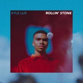 Kyle Lux - Rollin' Stone