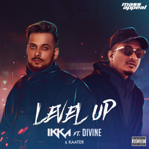Ikka - Level Up feat. Divine & Kaater