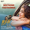 Neethone Vasthunna From Boyfriend for Hire Single