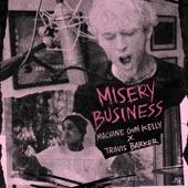 Machine Gun Kelly - Misery Business