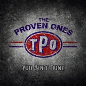The Proven Ones - She'll Never Know