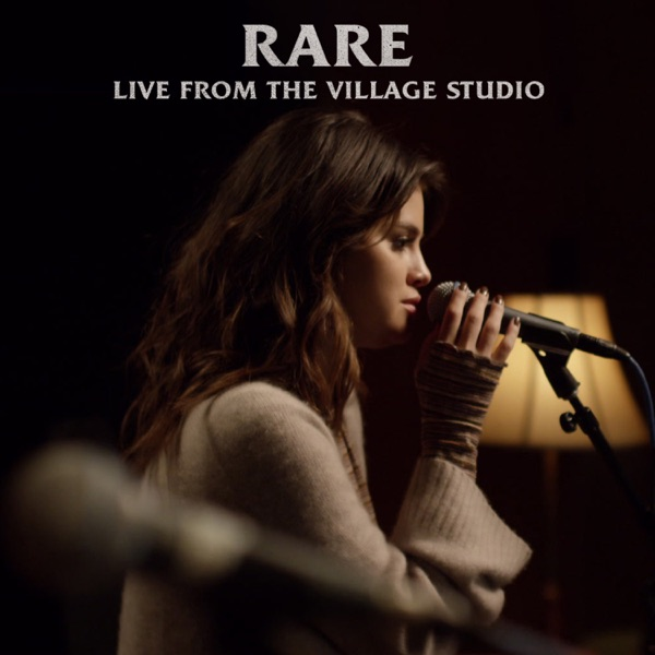 Rare (Live from the Village Studio) - Single